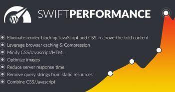 افزایش سرعت وردپرس با افزونه Swift Performance 1.8.4