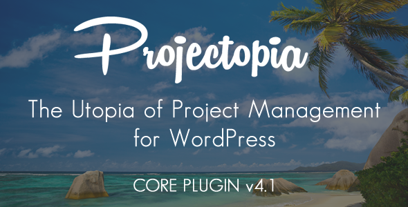دانلود افزونه Projectopia WP Project Management v4.1